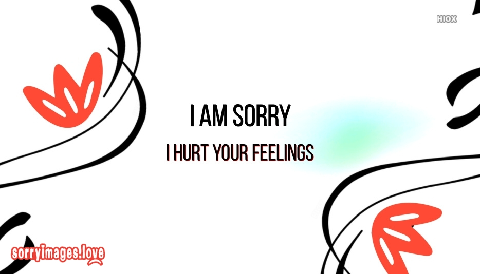 Sorry Images For Feelings