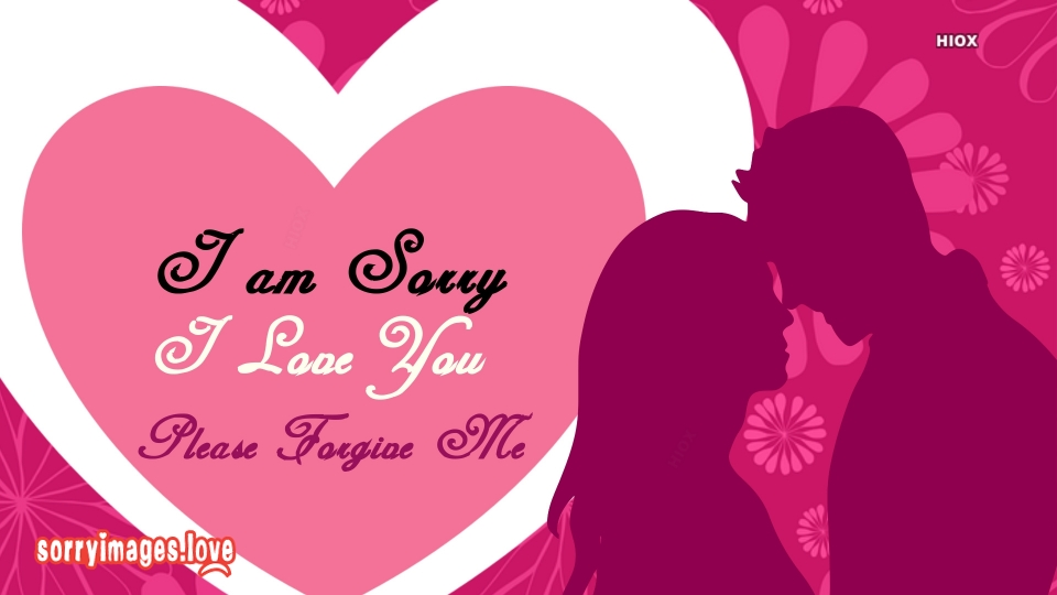 Sorry Images for Love You