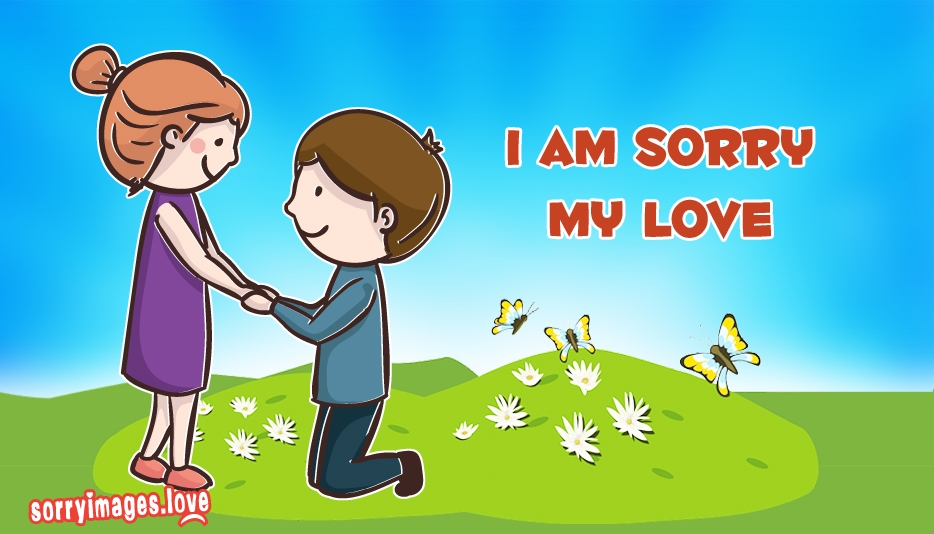 Love Wallpapers With Sorry : I M Sorry My Love Wallpaper Hd Wallpaper Images