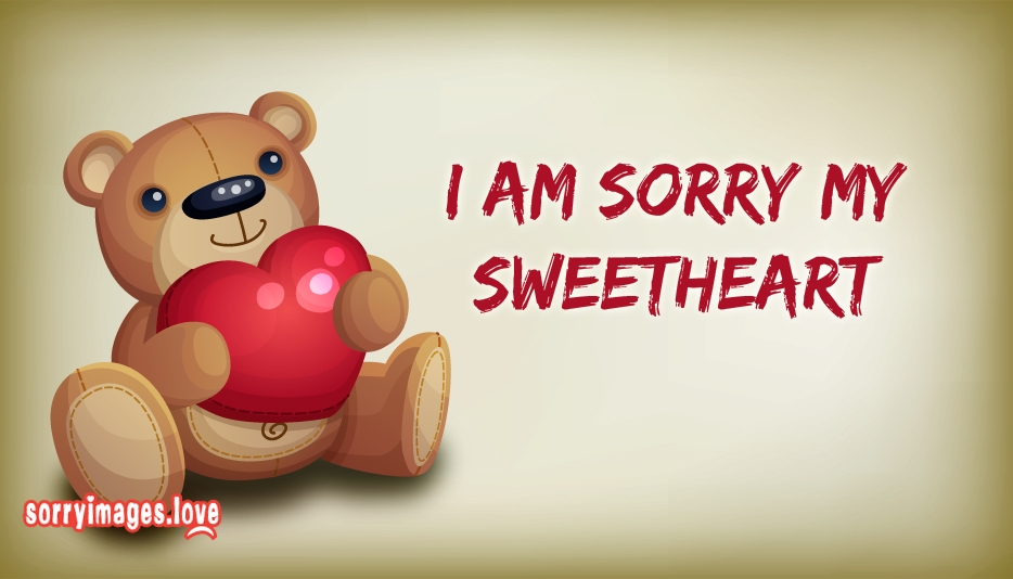 i am sorry my sweetheart sorry images with teddy bear