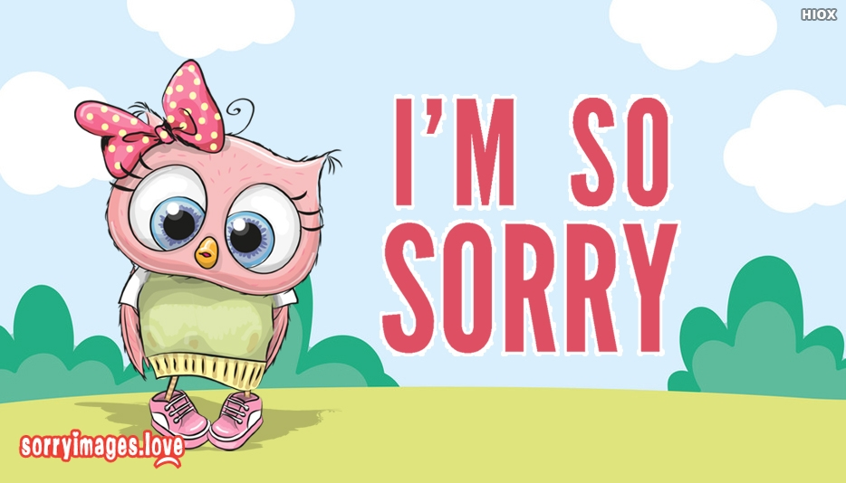 Sorry Images for So Sorry