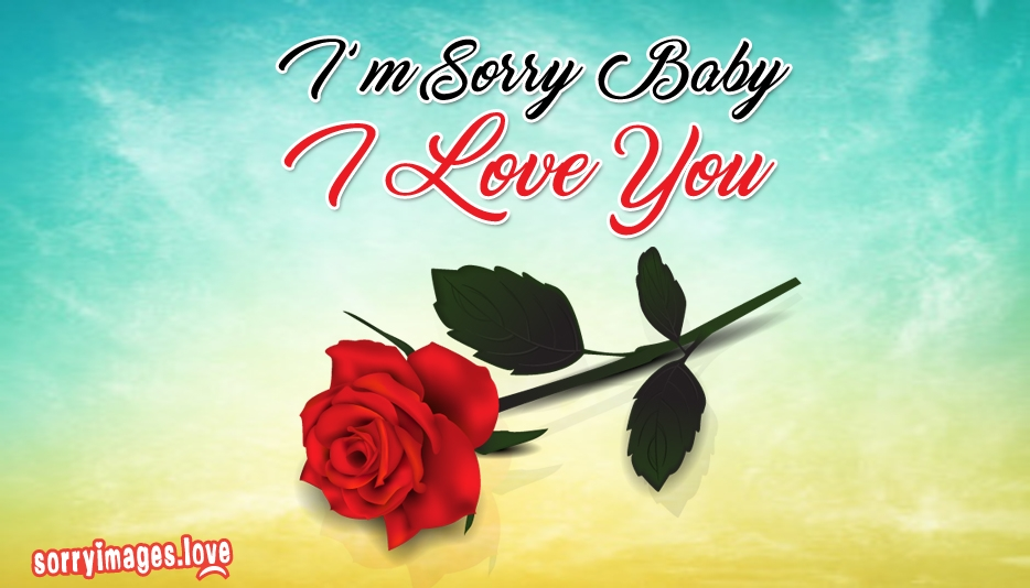 Sorry baby i love you sorryimageslove im sorry baby i love you sorryimageslove voltagebd Gallery