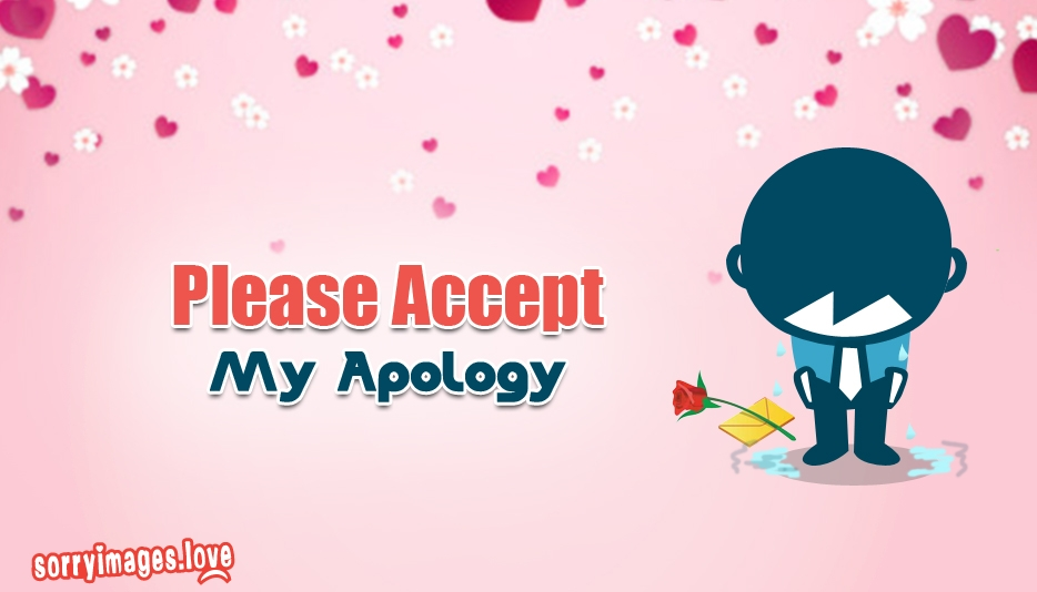 Please Accept My Apology - Sorry Images for Love
