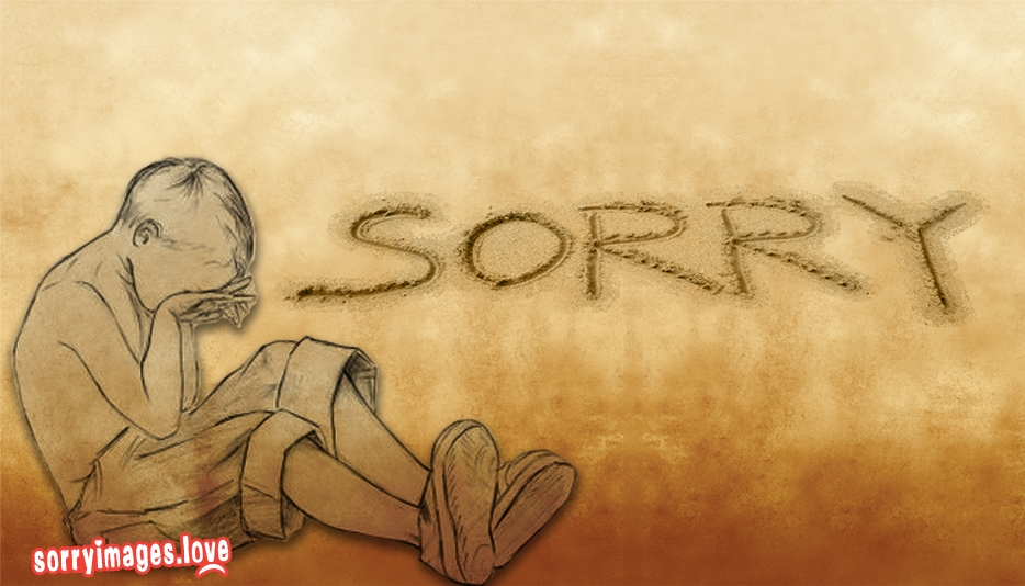Sorry Baby Pic Download | Sorry Baby Wallpaper