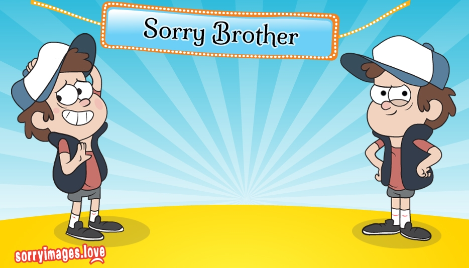 Sorry Brother
