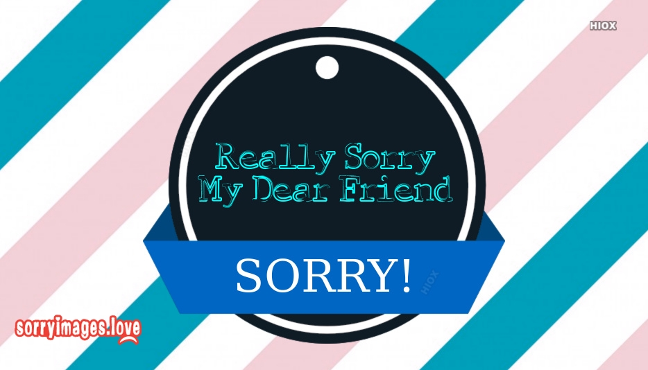 Sorry Messages for Friend with Sorry Images