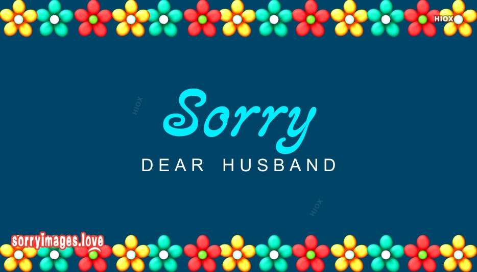 Sorry Images for Hubby