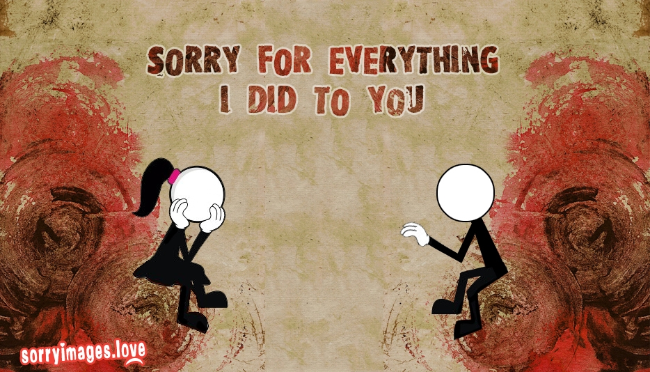 Sorry for Everything I Did to You @ SorryImages.Love