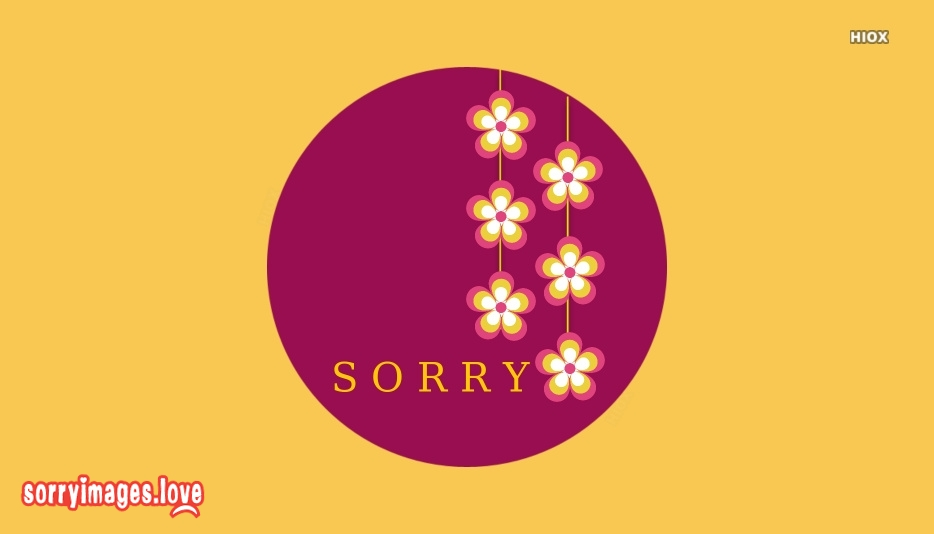 Sorry Images For Whatsapp Status | I Am Sorry Pictures