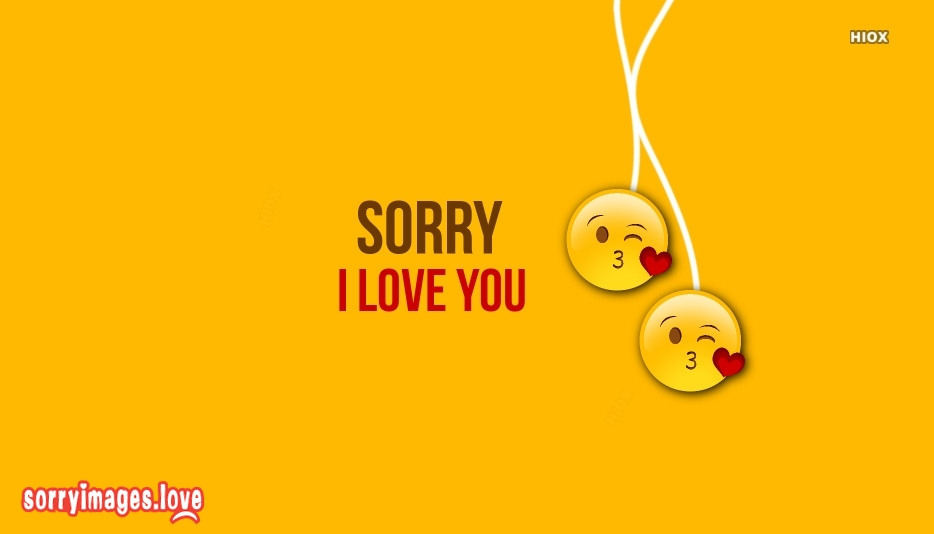 Sorry I Love You Images