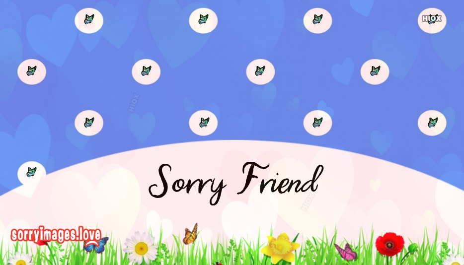 Sorry Images for Close Friend