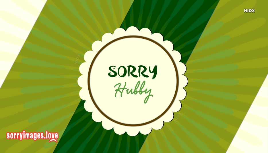 Sorry Hubby Images