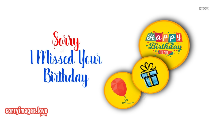 Sorry Images, Messages for Birthday