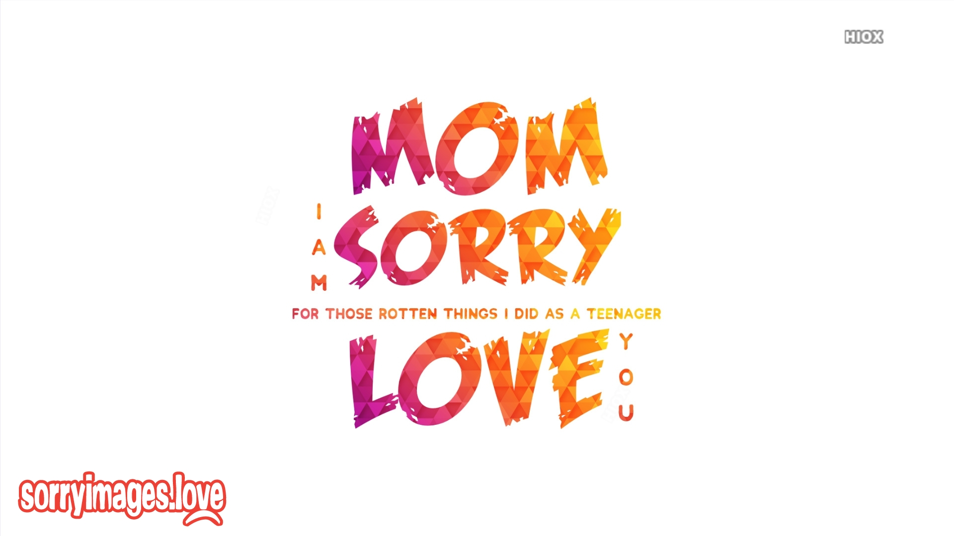 Sorry Image For Mom