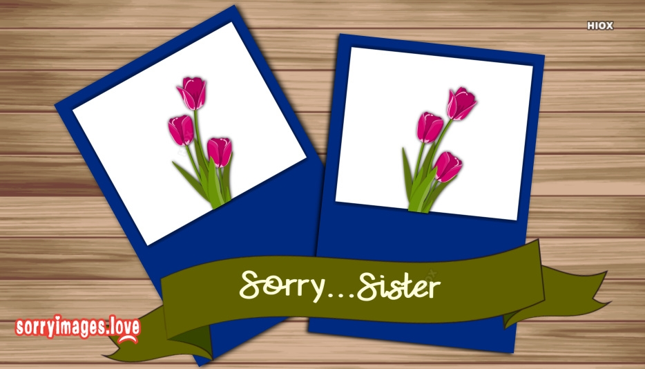 Sorry Image For Sister