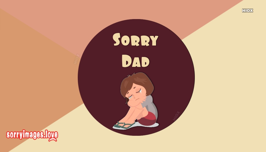 Sorry Images for Father