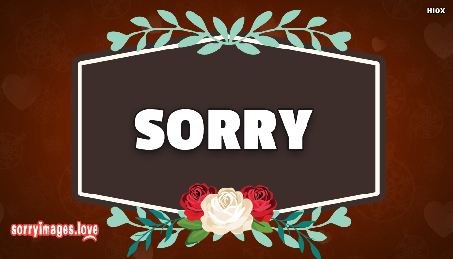 Sorry Images For My Lover