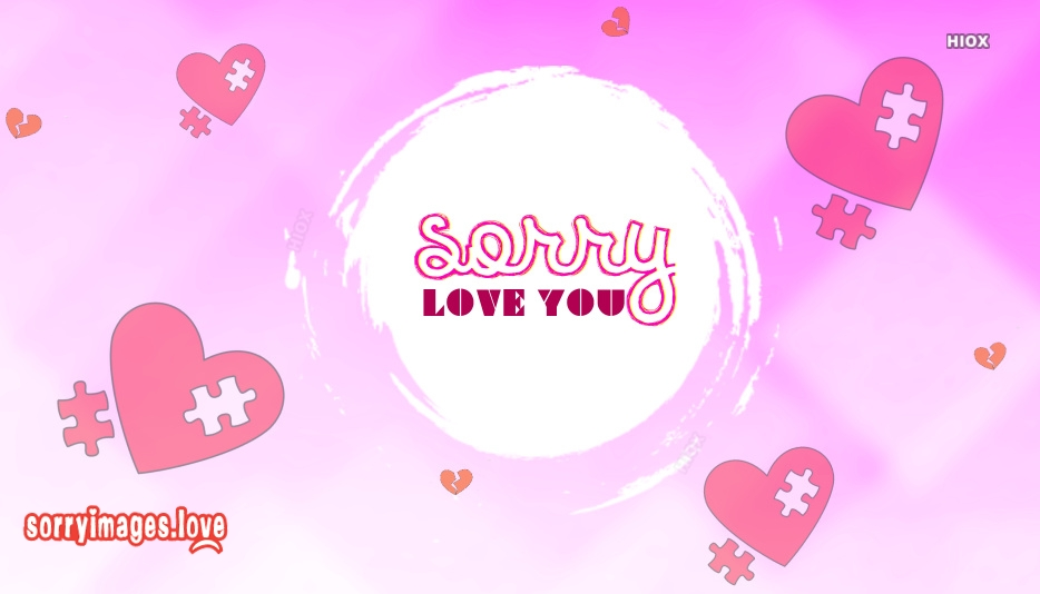 Sorry Love You Images