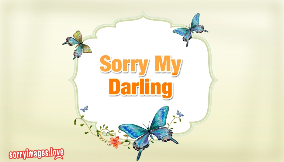 Sorry My Darling - Sorry Images For My Love
