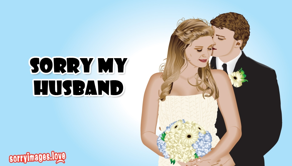 Sorry My Husband - Sorry Images for Husband