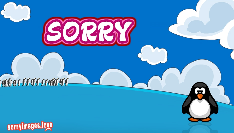 Sorry Penguin - Cute Sorry Images