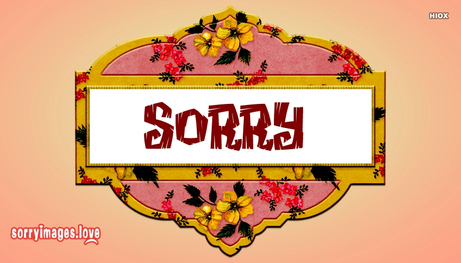 Sorry Photos Free Download