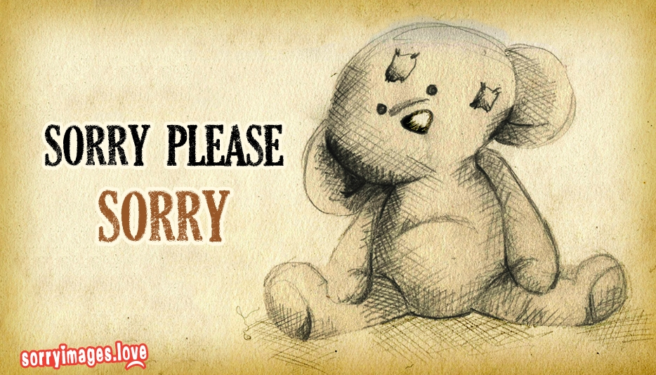 Sorry Please Sorry - Sorry Images for Apology