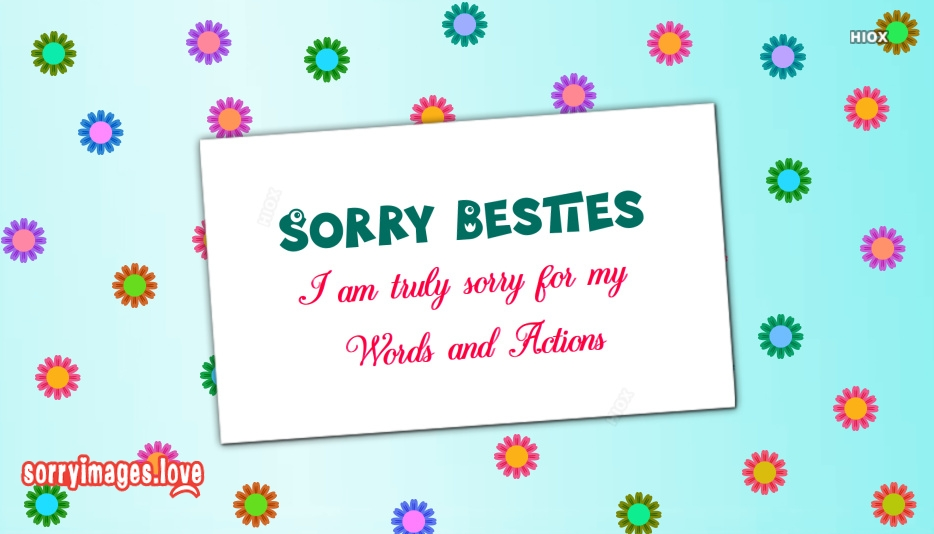 Sorry Quotes For Best Friends At Sorryimageslove