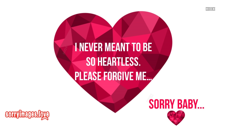 Sorry Quotes For Wife | I Never Meant To Be So Heartless. Please Forgive Me