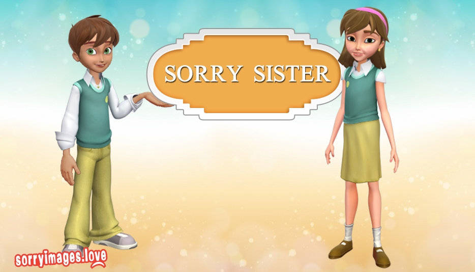 Sorry Images For Elder Sister