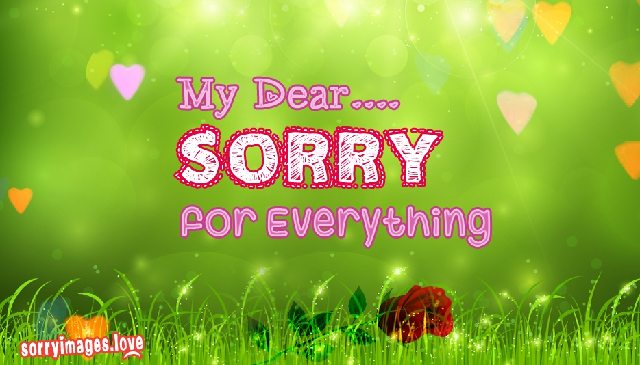 Sorry SMS For Sweetheart | Sorry For Everything My Dear - Sorry Images for Sweetheart