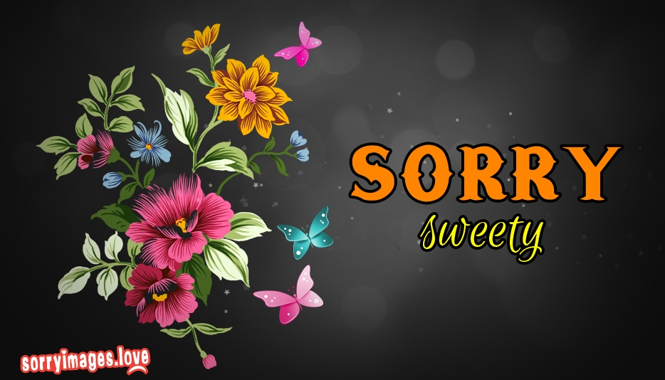 Sorry Sweety - Sweet Sorry Images for Lover