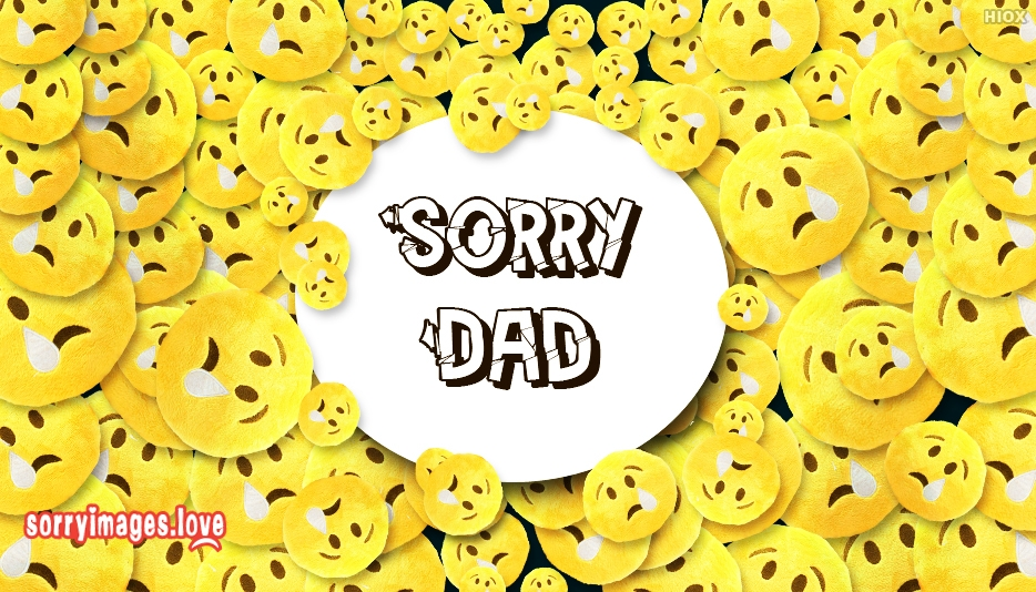 Sorry Images for Dad