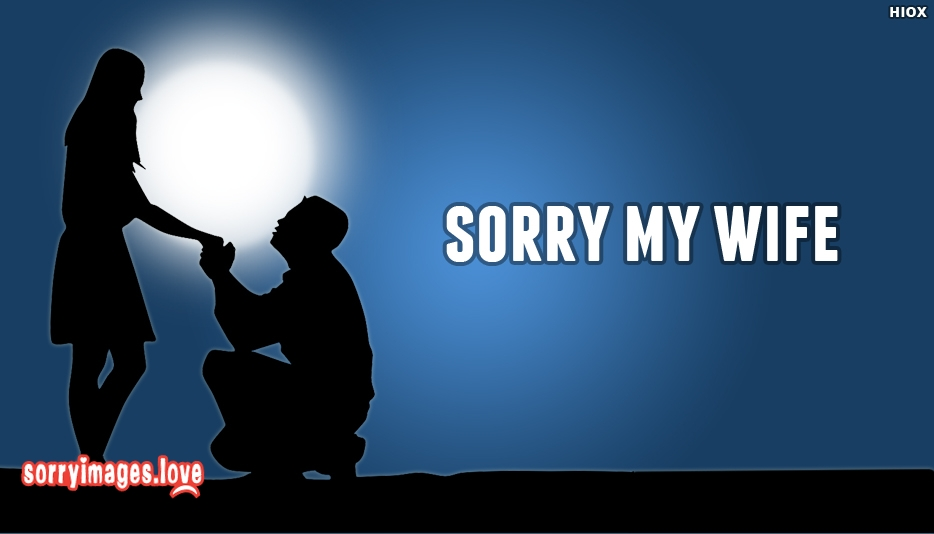 Wallpaper Love My Wife : Sorry Images For My Wife Wallpaper Images