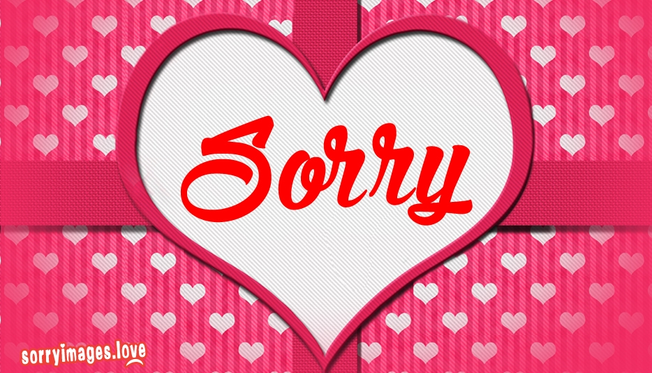 Sorry Wallpaper with Love - Sorry Images for Love