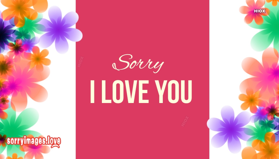 Sorry With I Love You
