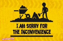 Apologize For The Inconvenience Image