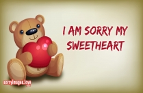 I Am Sorry My Sweetheart