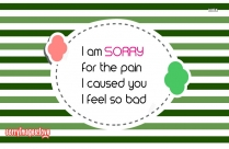 Sorry Ecards For Her | I Am Sorry For The Pain I Caused You
