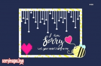 I Am Truly Sorry Message