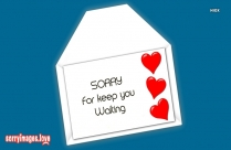 Sorry For Keep You Waiting