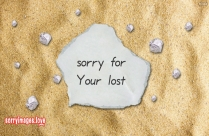 Sorry For Ur Lost