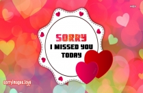 Sorry I Missed You Today Image