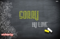 Sorry Images For My Love