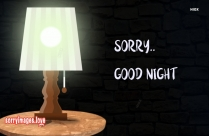 Sorry Images With Good Night