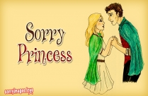Sorry Princess