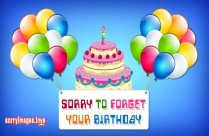 Sorry To Forget Your Birthday Image