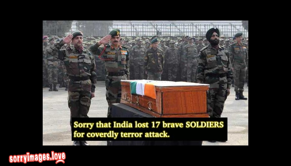 Sorry that India lost 17 brave soldiers in URI, Kashmir terror attack