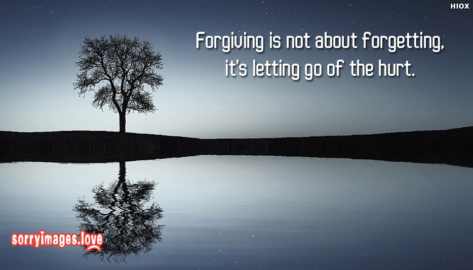 Forgiving Is Not About Forgetting, It
